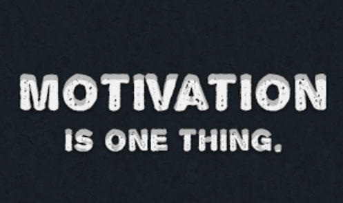 """Motivation is One Thing"" Wallpaper"