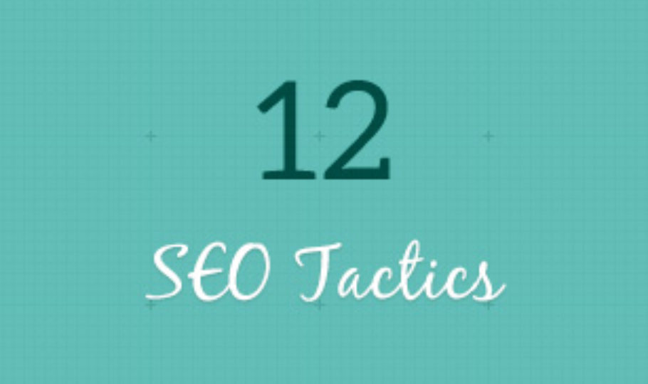 12 SEO Tactics to Increase Traffic