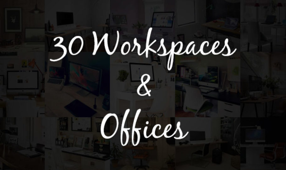 30 Inspiring Workspaces and Offices