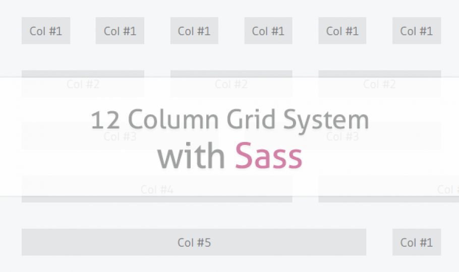 How to Create a 12 Column Grid System with Sass
