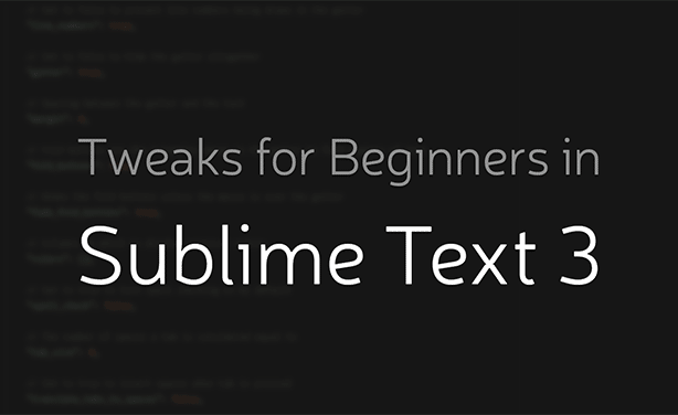 Sublime-text-3-tweaks-thumb