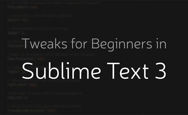 Sublime-text-3-tweaks-thumb
