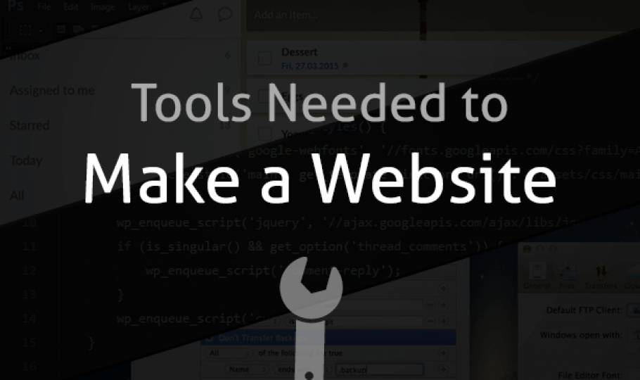 The Tools You Need to Make a Website