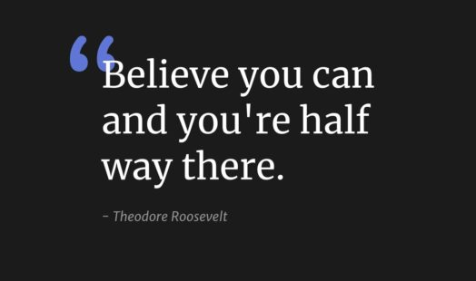 """""""Believe you can and you're half way there"""" wallpaper"""